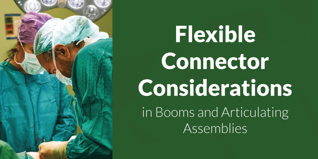 flexible-connector-considerations